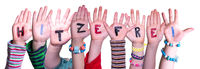 Children Hands, Hitzefrei Means Free Due To Excessive Heat, Isolated Background