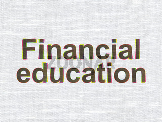 Financial Education on fabric texture background