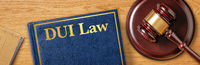A gavel with a law book - DUI Law