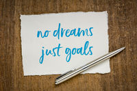 no dreams, just goals - motivaitonal note