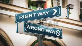 Street Sign to RIGHT WAY versus WRONG WAY