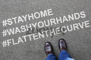 Stay home hashtag stayhome flatten the curve corona virus coronavirus man business concept