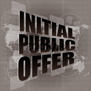 initial public offer on digital touch screen