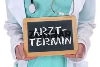 Arzttermin Termin Arzt Ärztin Doktor Gesundheit krank Krankheit