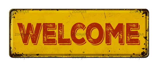 Vintage rusty metal sign on a white background - Welcome