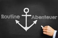 Entscheidung über Routine oder Abenteuer
