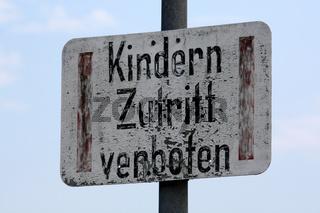 Kindern Zutritt verboten