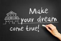 Make your dream come true!