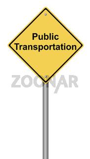 Öffentliche Verkehrsmittel Warnzeichen