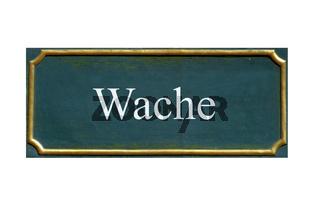 schild Wache