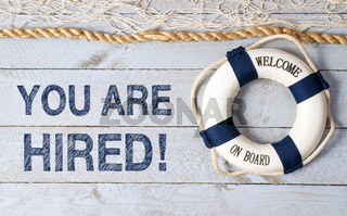 You are hired - welcome on board