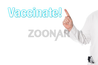 Doctor pointing at a title (vaccinate)