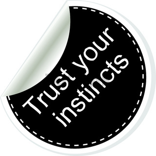 Trust your instincts. Inspirational motivational quote. Simple trendy design. Black and white stickers. Vector illustration