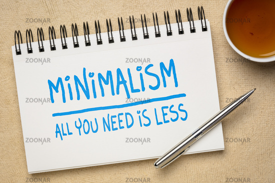 minimalism concept - all you need is less