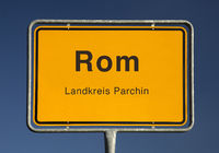 The place sign for Rome, a municipality in the district Ludwigslust-Parchim, Germany, Europe