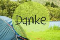 Lake Camping, Danke Means Thank You