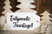 Christmas Tree, Label, Entspannte Feiertage Means Merry Christmas