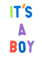 Its a boy sentence in colorful letters