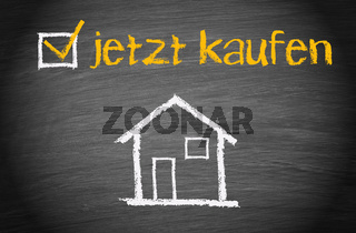Jetzt Haus oder Immobilie kaufen