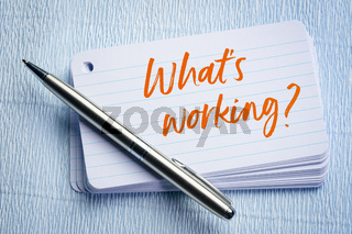 What is working?