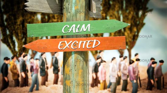 Street Sign Calm versus Excited