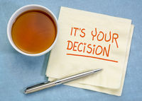 It is your decision note on napkin