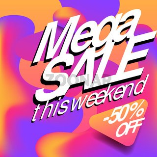 Special weekend mega sale advertising web banner or poster, placard template with colorful abstract elements, vector illustration.