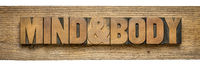 mind and body banner in wood type