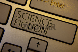 Word writing text Science Fiction. Business concept for Fantasy Entertainment Genre Futuristic Fantastic Adventures Keyboard brown key black letters words Intention create text on computer.