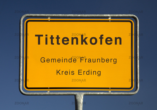 town entrance sign for Tittenkofen, a town in the municipality of Fraunberg, Germany, Europe