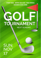 Golf tournament poster with information, green course, ball, club and red flag in hole, vector illustration.