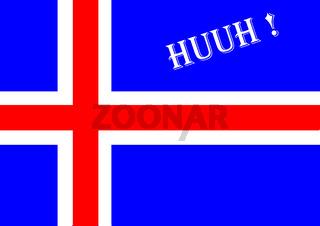 Eine Islandfahne mit Huuh