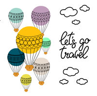 Background with balloon and hand drawn lettering let's go travel, for card, poster, decor.