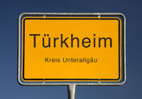 town entrance sign for Tuerkheim, a market in the district Unterallgaeu in Bavaria, Germany, Europe
