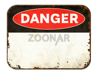Empty vintage tin danger sign on a white background
