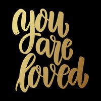 You are loved. Lettering phrase on dark background. Design element for poster