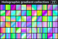 Holographic set of gradients. Color swatches. Neon modern gradient or background collection. Vector illustration