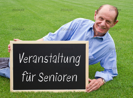 Event for seniors, pensioners with chalkboard Sign