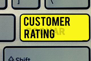 Text sign showing Customer Rating. Conceptual photo Each point of the customers enhances the experience