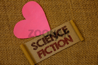 Handwriting text Science Fiction. Concept meaning Fantasy Entertainment Genre Futuristic Fantastic Adventures Ideas on old vintage paper black red letters wicker background pink heart.