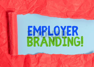 Writing note showing Employer Branding. Business photo showcasing promoting company employer choice to desired target group.