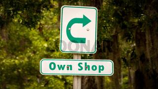 Street Sign Own Shop