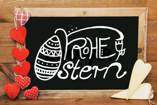 Chalkbord, Red And Yellow Hearts, Calligraphy Frohe Ostern Means Happy Easter