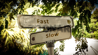 Street Sign to Fast versus Slow