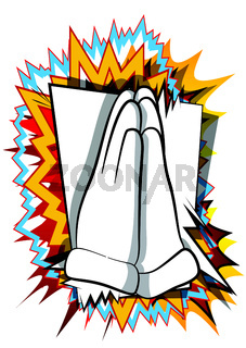 Vector cartoon praying hands. Illustrated hand sign on comic book background.