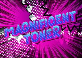 Magnificent Toner - Vector illustrated comic book style phrase on abstract background.