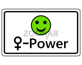Schild lustiger Smiley für Frauen Power - Sign happy Smiley for womens power